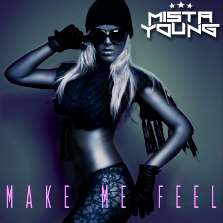 """Make Me Feel"" Single on iTunes!"